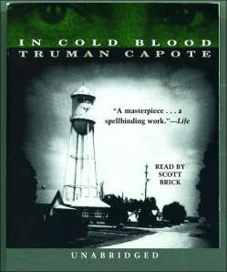 BOOK REPORTS FOR ADULTS: In Cold Blood by Truman Capote