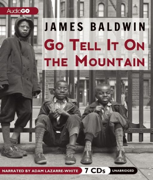 a review of go tell it on the mountain by james baldwin Npr coverage of go tell it on the mountain by james baldwin news, author interviews, critics' picks and more.