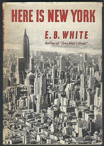 "E.B. White, ""Here Is New York"" (1949)"