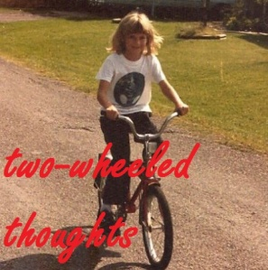 two-wheeled thoughts